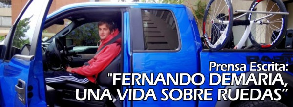 """PRENSA ESCRITA """"Fernando Demaria, Una vida sobre ruedas"""""""